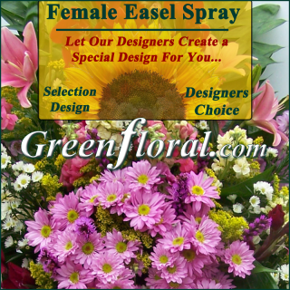 Our Designer\'s Female Sympathy Easel Spray Choice