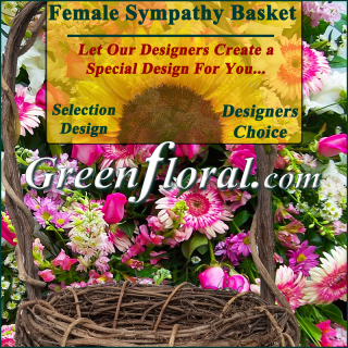 Our Designer\'s Female Sympathy Basket Choice